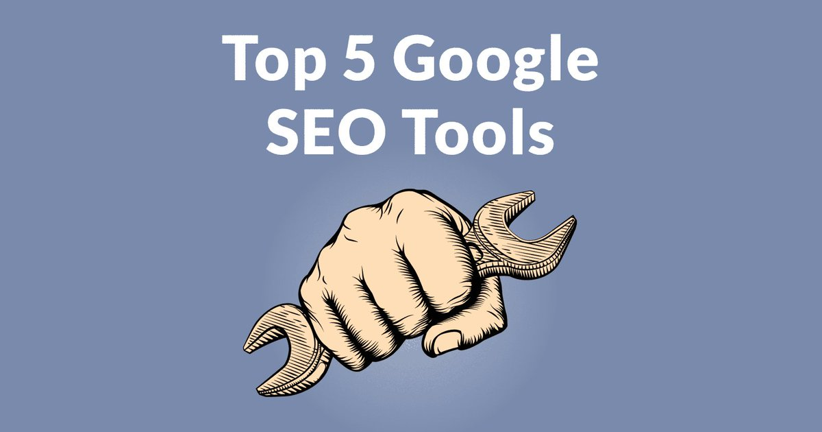 Google's Top 5 #SEO Tools - Search Engin...