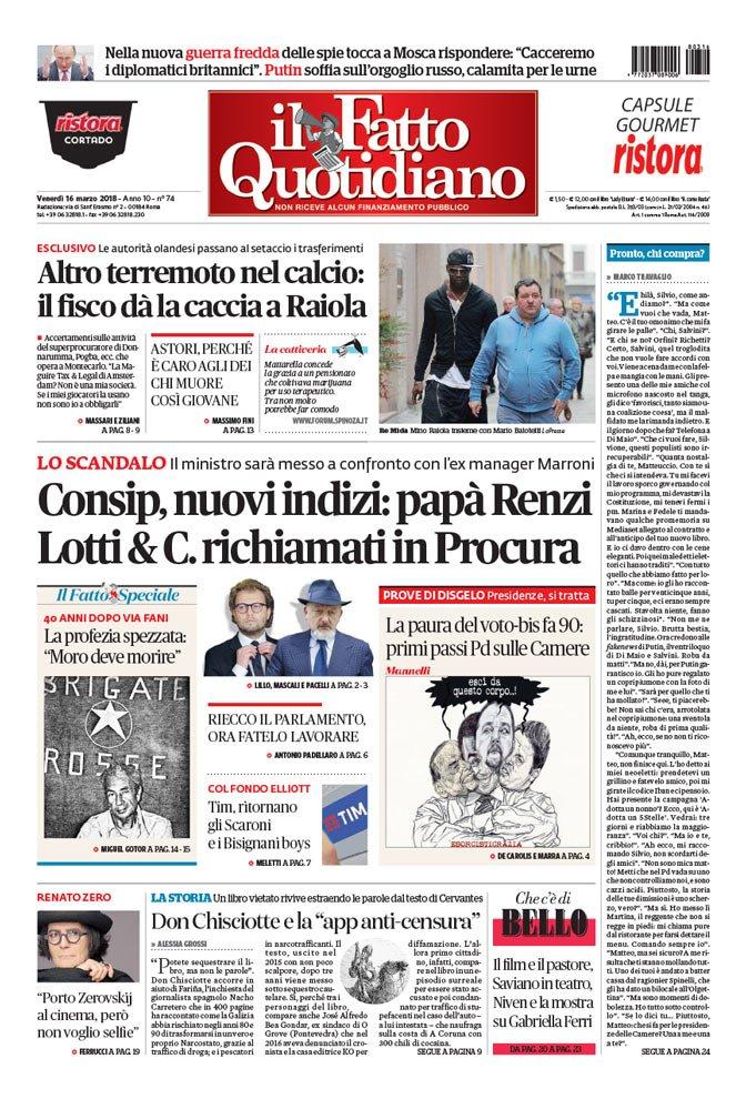 LO SCANDALO #Consip, nuovi indizi: papà Renzi, Lotti & C. richiamati in Procura LEGGI:     https://t.co/WScu2YDEbu#FattoQuotidiano#16Marzo#edicola#primapagina