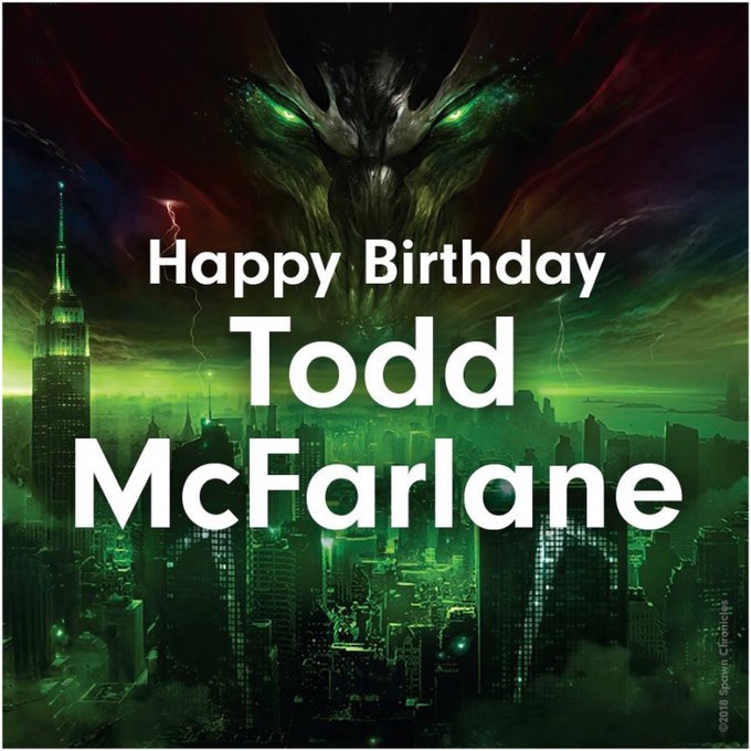 Happy Birthday to the Toddfather himself, Mr.