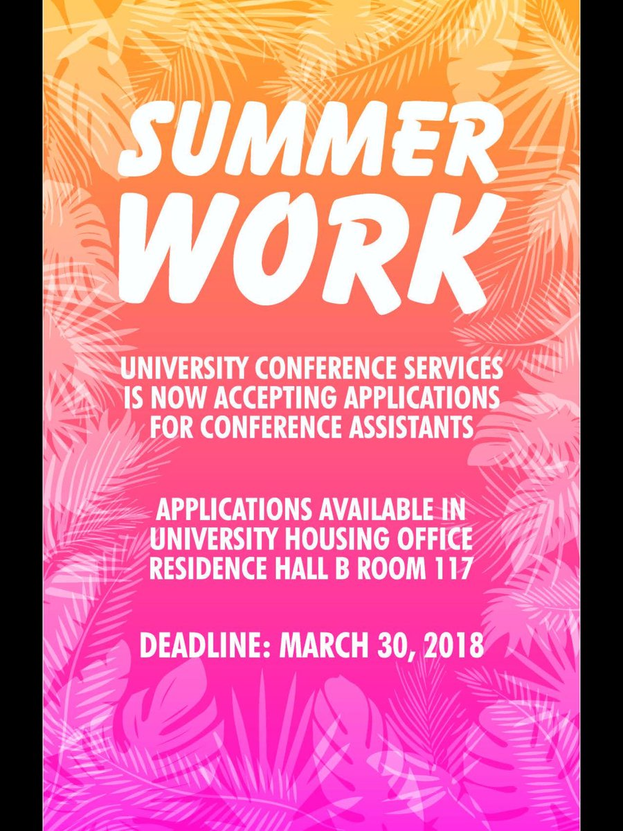 convo center cal u on twitter need a summer job drop into housingcalu to apply to be a summer conference assistant