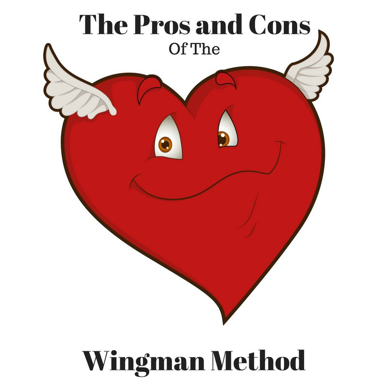 "The Pros and Cons of the ""Wingman Method..."