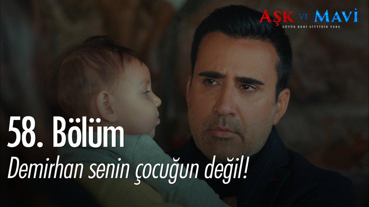 'Demirhan senin çocuğun değil!'  #Sevdiğ...