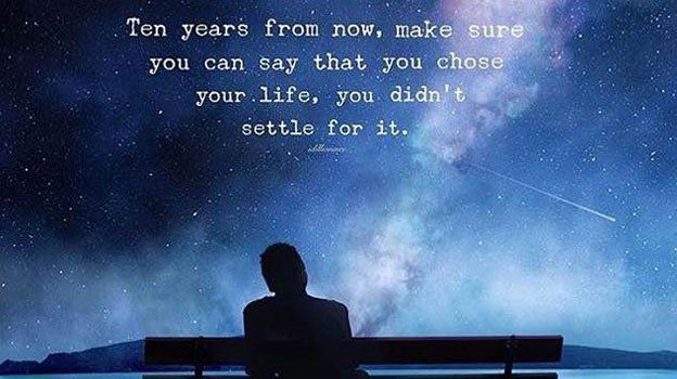 Years from now, make sure you can say YOU chose your life, and you didnt settle for it! buff.ly/2FsbruV