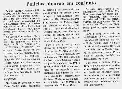 Matéria sobre o policiamento para o Carnaval. Curioso, falam de Polícia Feminina, em 1970. Não sabia que já existia.