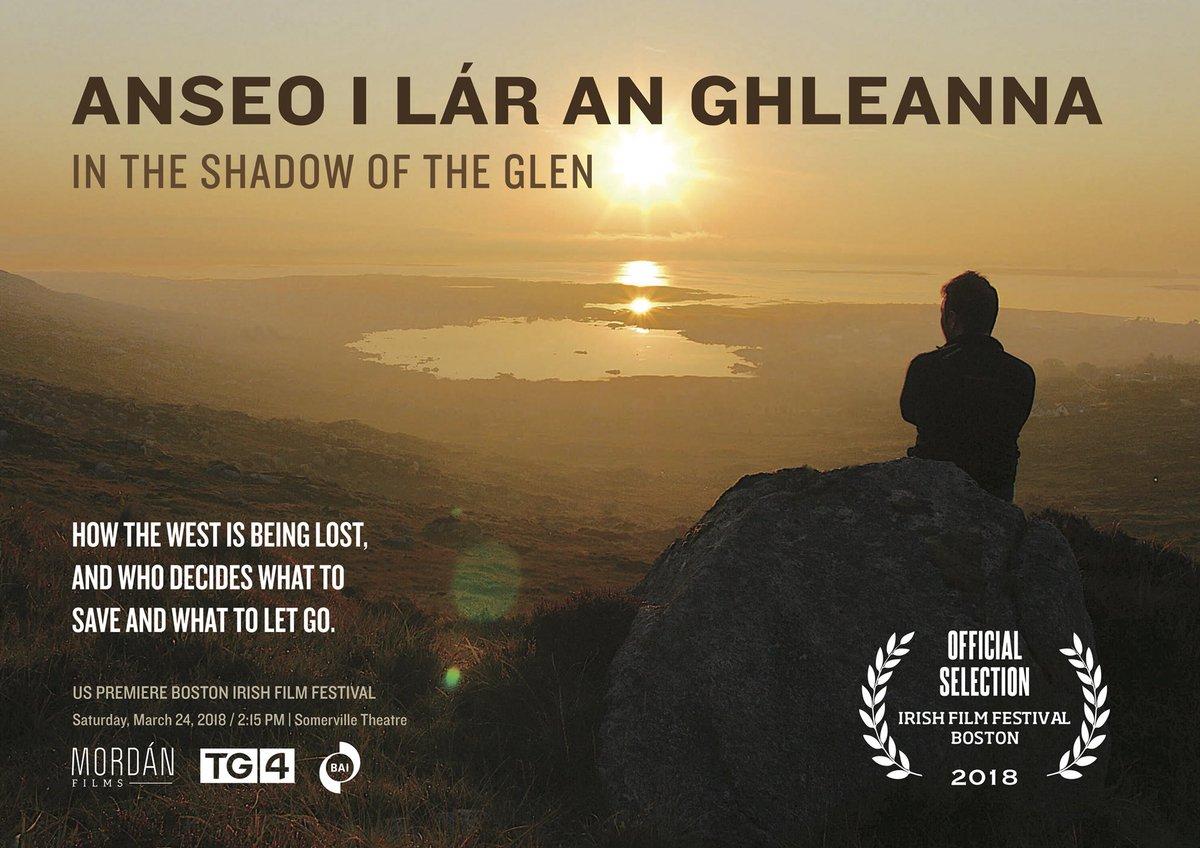 Anseo i lár an Ghleanna  Boston Irish Film Festival. 24.03.2018