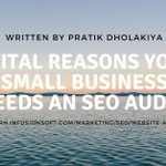 3 Vital Reasons Your Small Business Needs an SEO Audit!  https://t.co/I8soDtIUL0 @Infusionsoft @DholakiyaPratik @SmartInsights