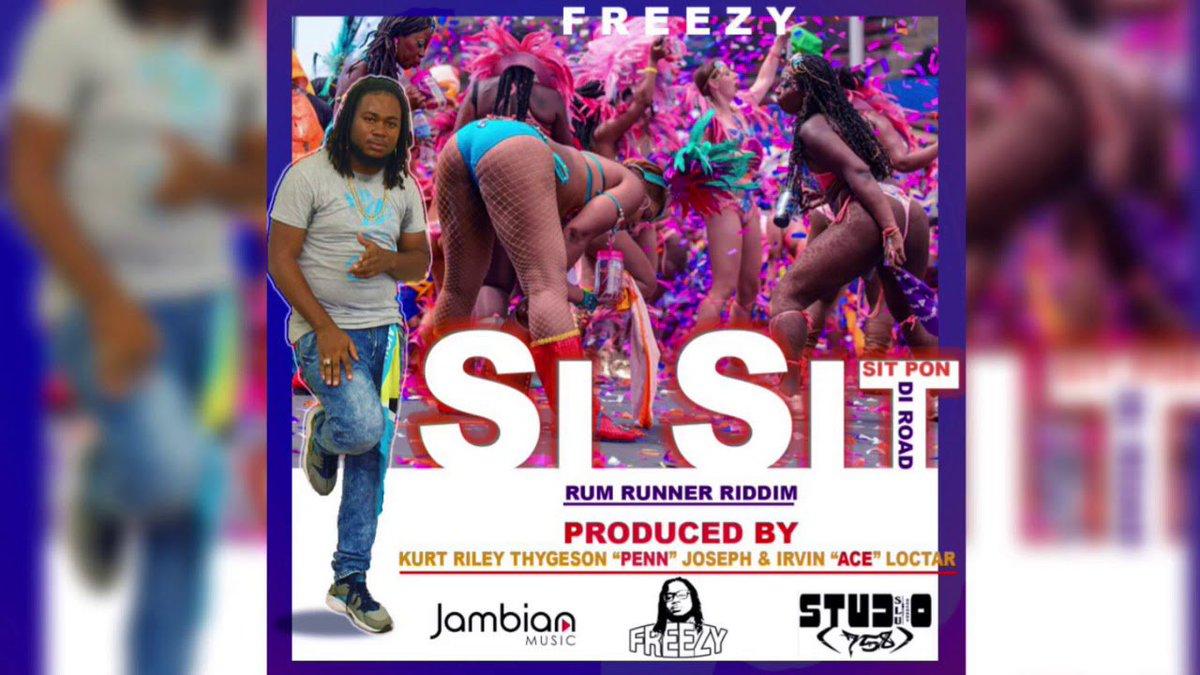 Freezy - Si Sit [Rum Runner Riddim] '201...