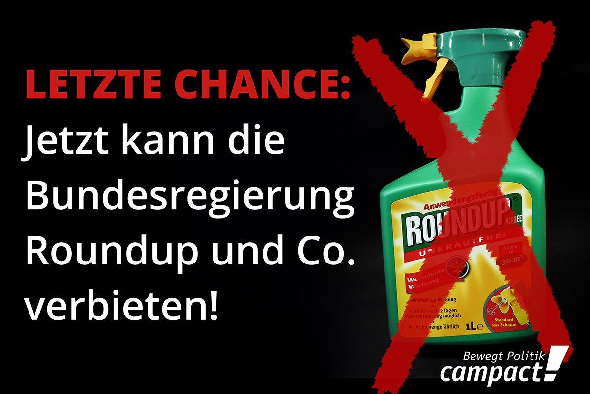 Die EU hat #Glyphosat für fünf Jahre zugelassen hat - doch nun laufen in Deutschland die Zulassungen für Produkte wie Monsantos Roundup aus. Das ist die letzte Chance für die Bundesregierung das nationale Verbot durchzusetzen! #Monsanto