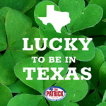 Happy St. Patrick's Day! Retweet if you feel lucky to be in Texas!