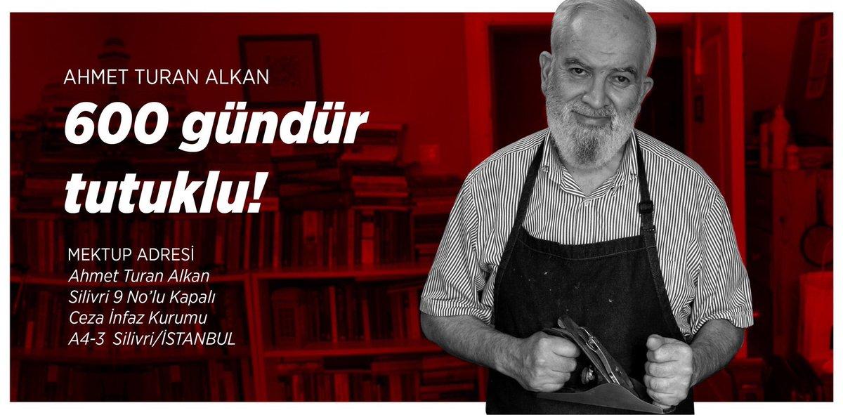 #AhmetTuranAlkanıSerbestBırakın #AhmetTu...