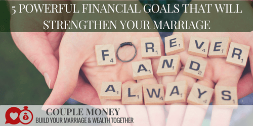5 Powerful Financial Goals That Will Strengthen Your #Marriage  https://t.co/a88v2k01pt #family #money