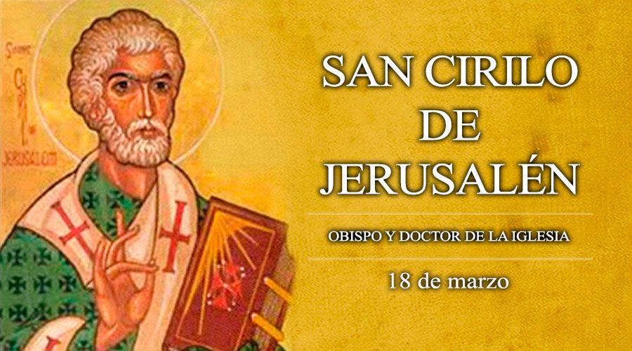 -San Cirilo de Jerusalén 18 Mar Obispo y Doctor de la Iglesia https://t.co/bHQRN1qZOC https://t.co/sZBmbaIzP4