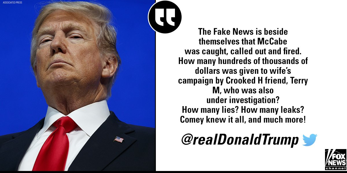 Earlier today, President @realDonaldTrump tweeted about Andrew McCabe, this time slamming the 'fake news,' 'Crooked H,' 'Terry M,' and James @projectexile7 ahttps://t.co/cqryYRodgGs well.