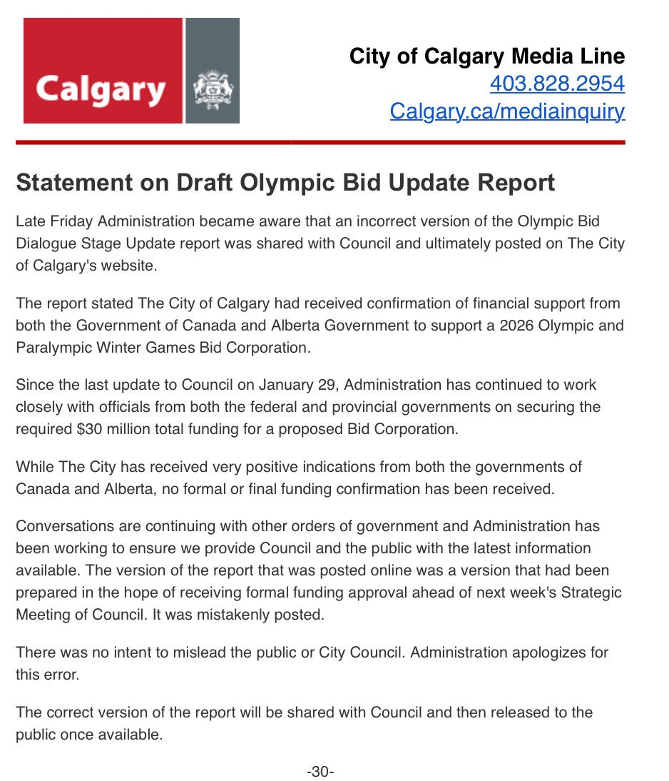Oops, so the @cityofcalgary doesn't have Prov and Fed funding for a potential 2026 Olympics bid. This was reported by most media outlets Friday pm, and now about 24 hours later, a release says it's wrong.