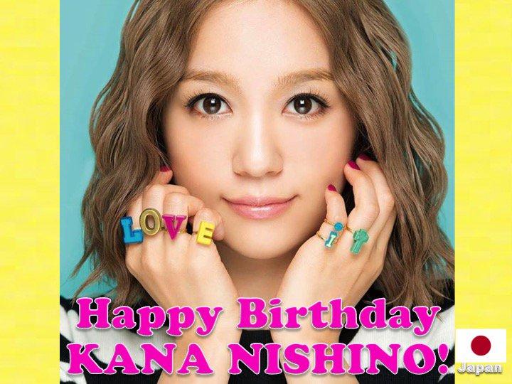 Happy 29th Birthday to Japan's #KanaNishino! @kanayanofficial 💖🇯🇵🎶🎼🎤🎂🎉🎁🎈💐🌟💫🎇