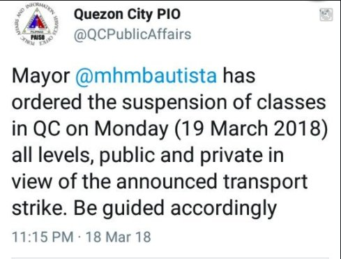 #WalangPasok : Classes in Quezon City are suspended in all levels tomorrow, March 19, due to Piston's nationwide transport strike. | vi @alexsj_MBa