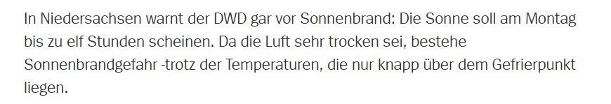 Aus der losen Reihe 'Die real existierende Abschaffung der Naturwissenschaft in der deutschen Schulbildung und ihre Folgen' - es muss offenbar wieder erwähnt werden, dass UV-Strahlung nichts mit der Aussentemperatur zu tun hat. Bald: Wasser fliesst bergab, auch wenn es Nacht ist.