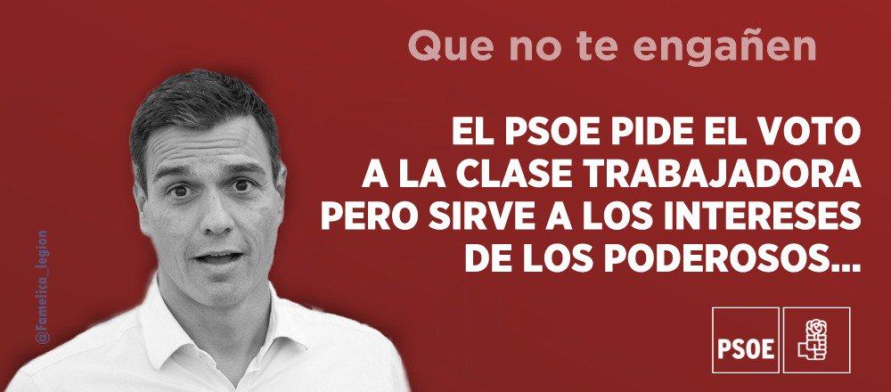 El PSOE es una estafa, que no te engañen...