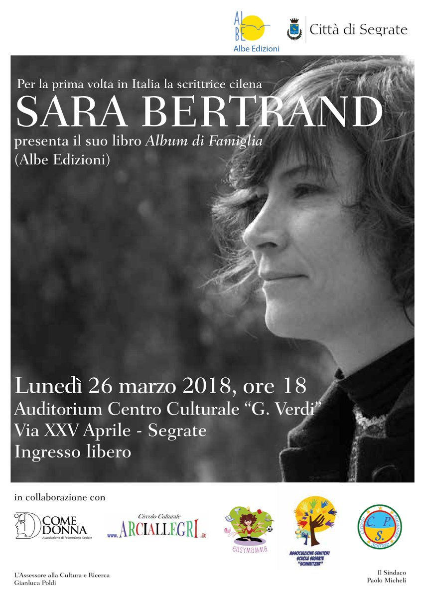 """Lunedì 26 marzo la #Biblioteca di #Segrate propone un evento speciale: la scrittrice cilena Sara Bertrand, per la prima volta in Italia, presenterà il suo nuovo #romanzo (tradotto sempre per la prima volta) dal titolo """"Album di famiglia"""" @AlbeEdizioni https://goo.gl/Cv82iA  - Ukustom"""