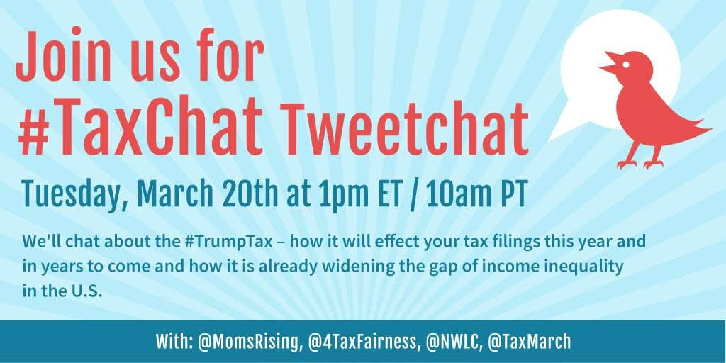 What do you need to know about the #TrumpTax cuts in the lead up to #TaxDay? Join us on 3/20 at 1pmET/10am PT for our #TaxChat with @MomsRising, @4TaxFairness, @nwlc, and @taxmarch.