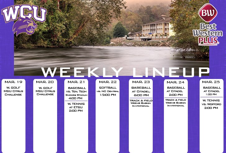 WCU Athletics Weekly Lineup (thru 3-2518)