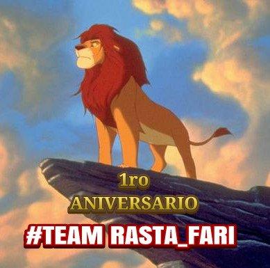 #TeamRasta_Fari 1ro Aniversario ¡Felicid...