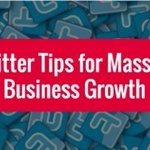 8 Twitter Tips for Massive Business Growth: https://t.co/yiP1aNsOQ4