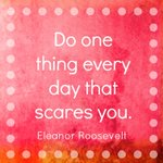 What will YOU do TODAY? #quote #EleanorRoosevelt