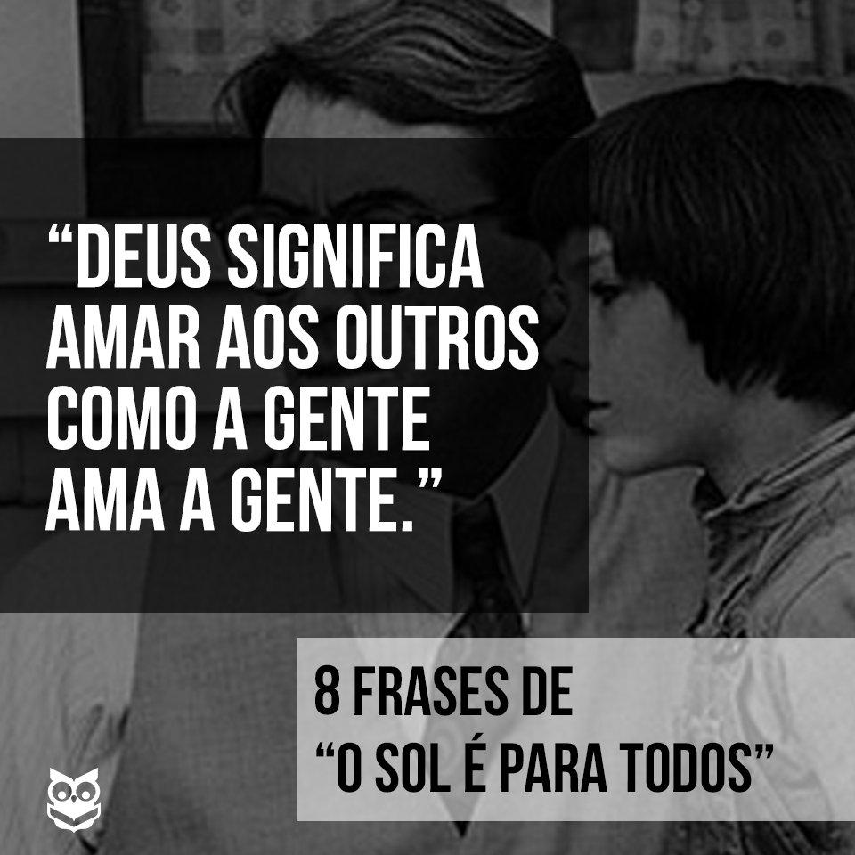 Skoob On Twitter 8 Frases De O Sol é Para Todos Frase3