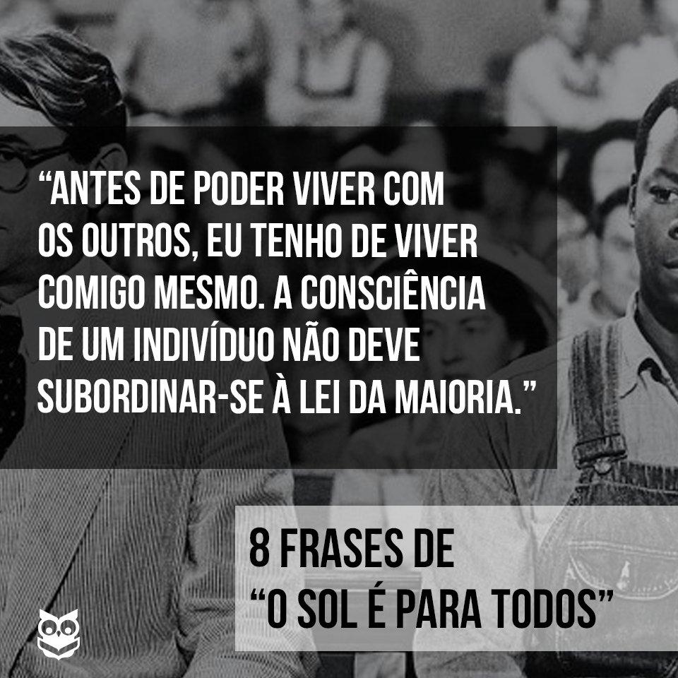 Skoob On Twitter 8 Frases De O Sol é Para Todos Frase6