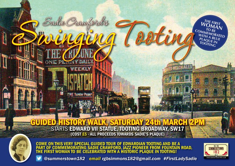 On Saturday we take the first step in celebrating a #Tooting woman who raised herself from grinding poverty to entertain & perform all over the world Show your support for a historic plaque commemorating #jazzpioneer #SadieCrawford #SadiesSwingingTooting 2pm #TootingBroadway