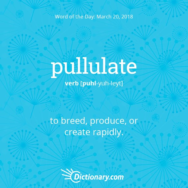 How are you celebrating the #FirstDayofSpring? Todays Word of the Day is pullulate.  Read the full definition here:  bit.ly/2pcDZkT