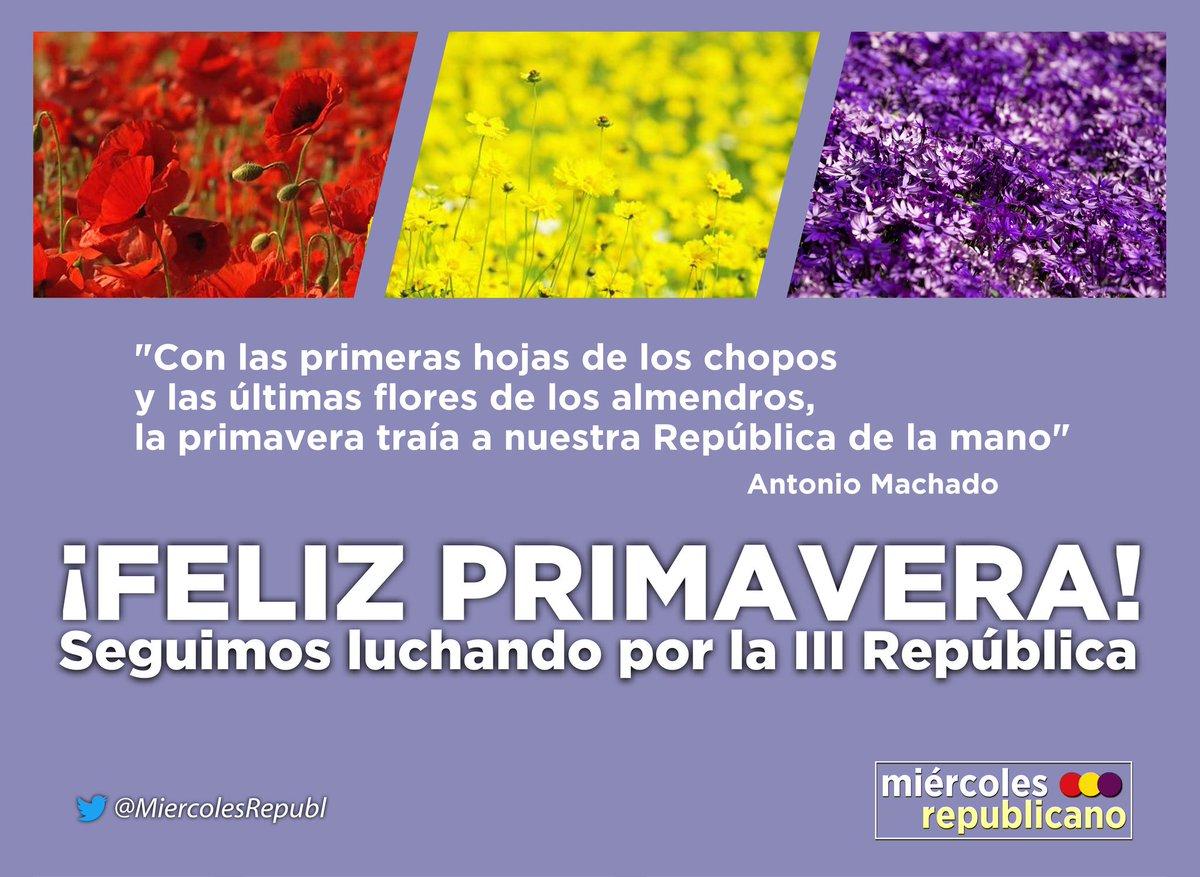 La República es la flor de la verdadera democracia. Seguiremos luchando por la III República. #Primavera republicana