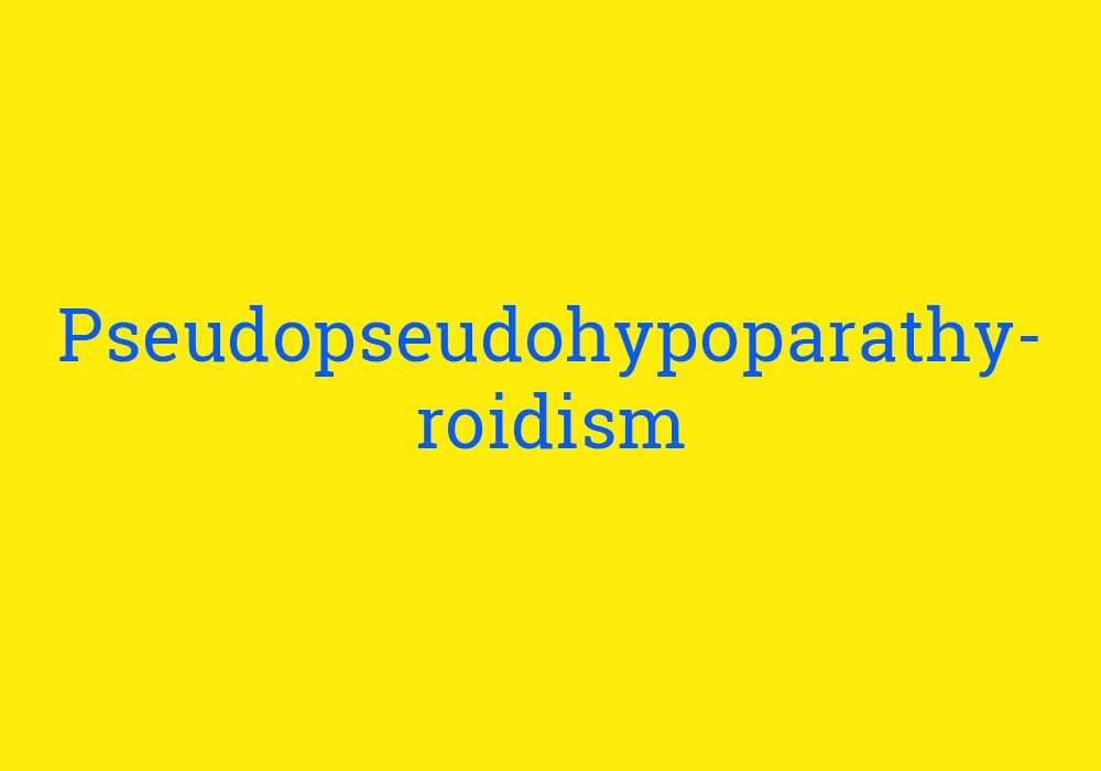 Pseudopseudohypoparathyroidism is a very long name for an inherited disease. #YesYouReadThatRight #DoubleThePseudo  dictionary.com/e/s/longest-en…