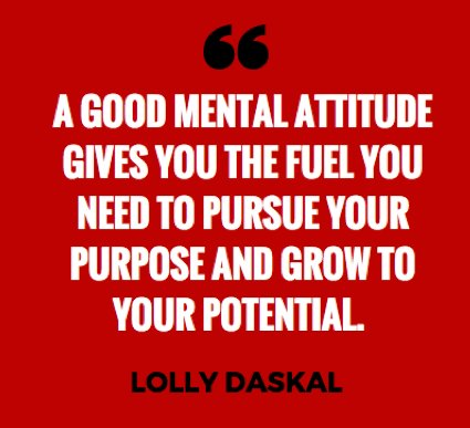 A good mental attitude gives you the fuel you need to pursue your purpose and grow to your potential.  ~@LollyDaskal https://t.co/pVKqaI7YVf  #TheLeadershipGap #Leadership #Management #HR #Quote
