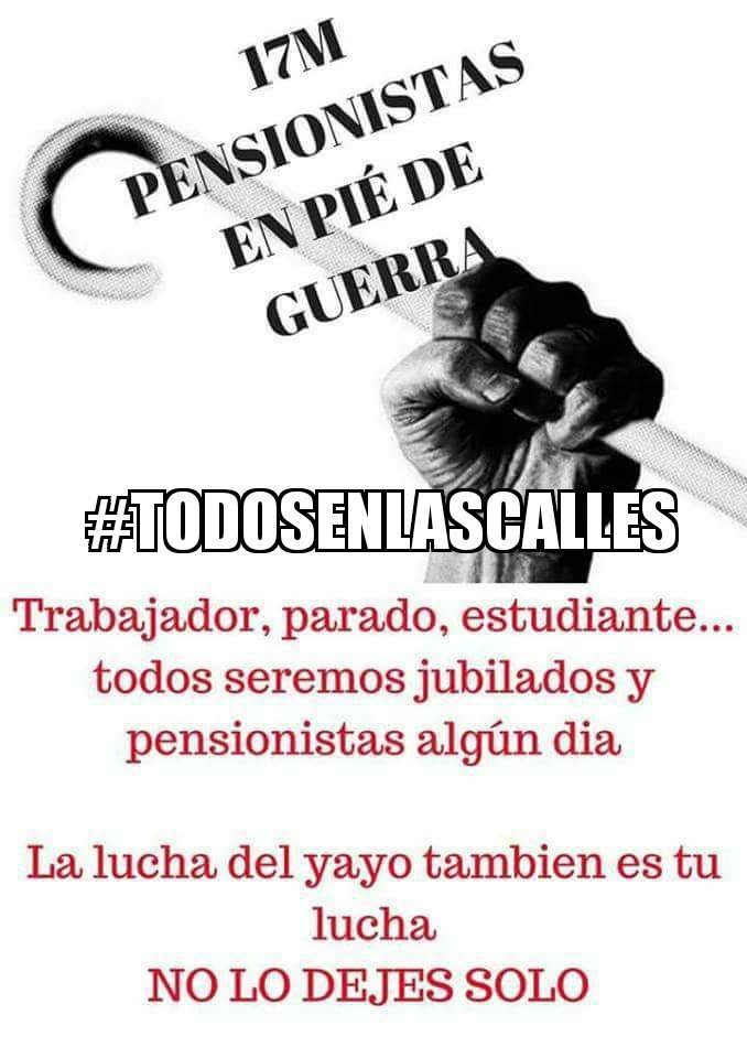 #TodosEnLasCalles Con nuestros mayores por nuestro futuro.