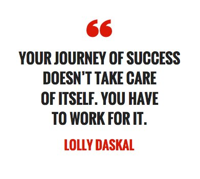 Your journey of success doesn't take care of itself. You have to work for it. ~@LollyDaskal https://t.co/pVKqaHQnwF  #TheLeadershipGap #Leadership #Management #HR #Quote