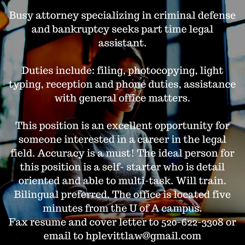 We Are Looking For A Part Time Legal Assistant At Our Tucson Office! Check  Out The Details And Contact Info In The Photo. Https://buff.ly/2GNphsl ...