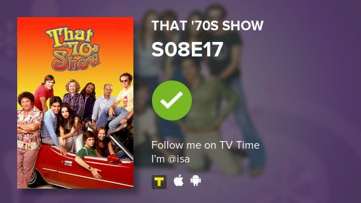 Ive just watched S08E17 of That 70s Show! #that70sshow  #tvtime tvtime.com/r/m2Vn