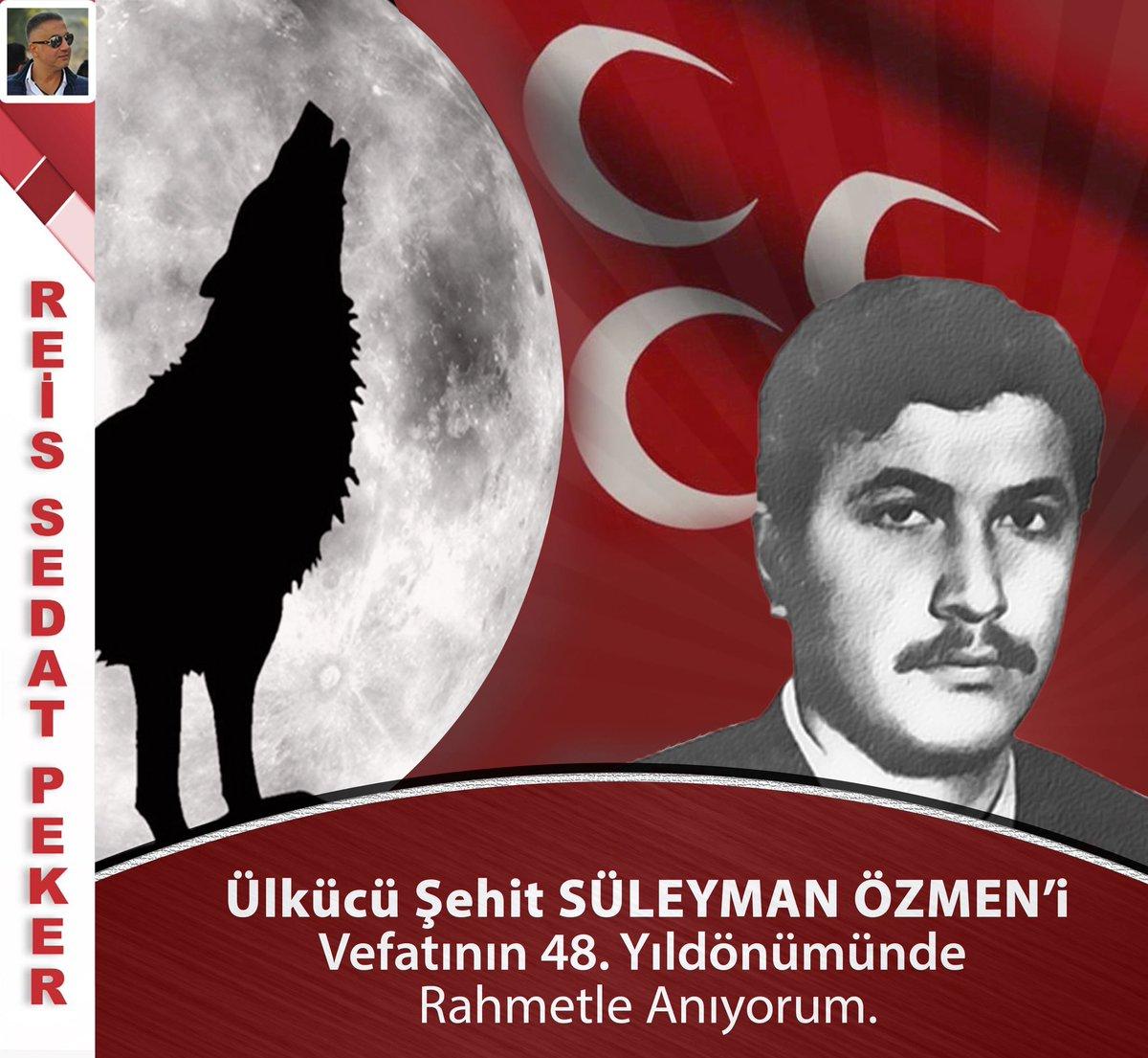 Ülkücü Şehit SÜLEYMAN ÖZMEN'i Vefatının...