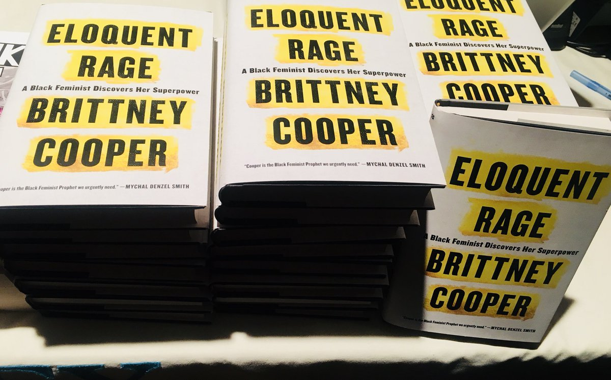 Image result for The Eloquent Rage: A Black Feminist Discovers Her Superpower by Brittney Cooper
