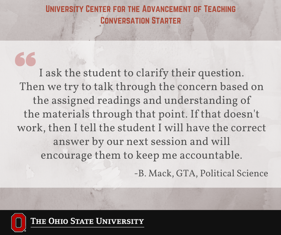 What are some strategies you use when you do not know how to answer a student's question during class? #UCATconvo @osupolisci