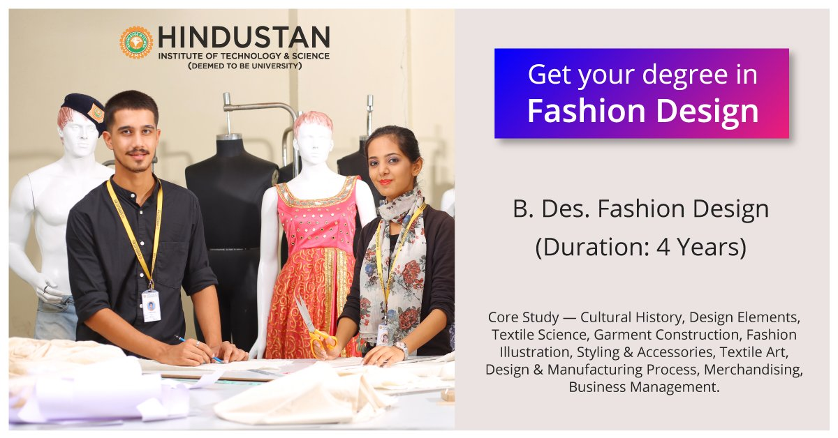 Hindustan Institute Of Technology Science On Twitter Whatshot Applications Are Incoming For B Des Fashion Design Course At Hindustan University Some Say The Best Part Of Being A Fashion Designer Is