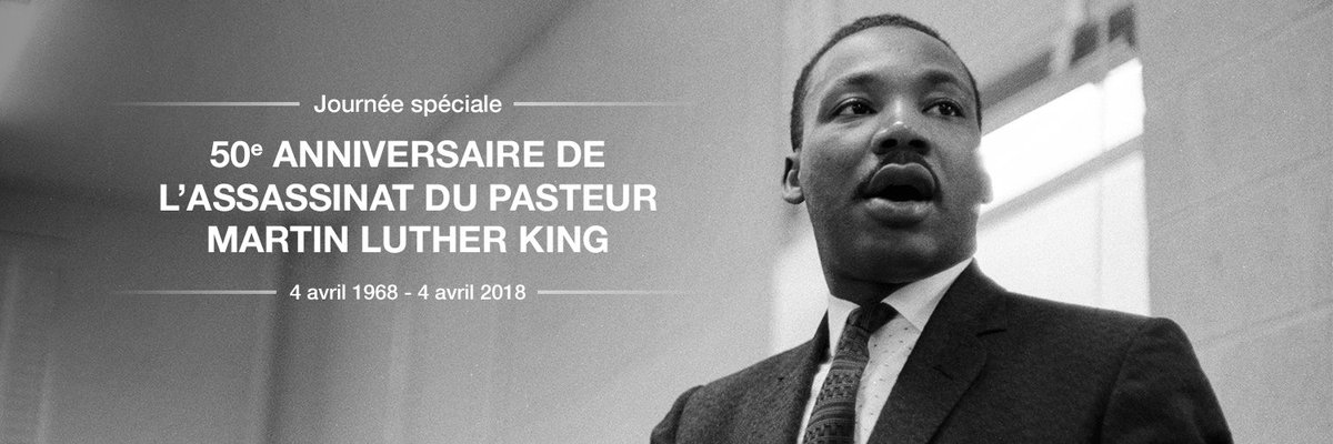 Journée spéciale 50e anniversaire de l'assassinat de Martin luther King  4 avril 1968 - 4 avril 2018 #Thread #FilduRécit #MLK50 #IHaveADreamRFI