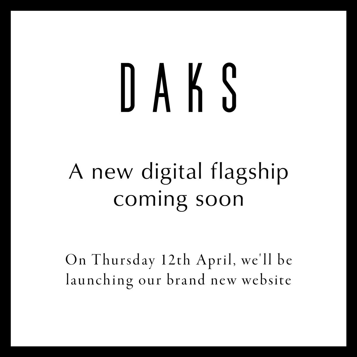 We have some exciting news! On Thursday 12th April we will be launching our brand new website, offering a fully immersive and shoppable experience. Click the link https://t.co/ybHzxPGIBw to sign up for our newsletter! #DAKSLondon #DigitalFlagship https://t.co/leOQ9J6Sle