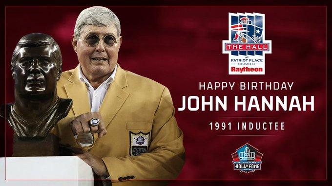 to wish and HOFer John Hannah a Happy Birthday!