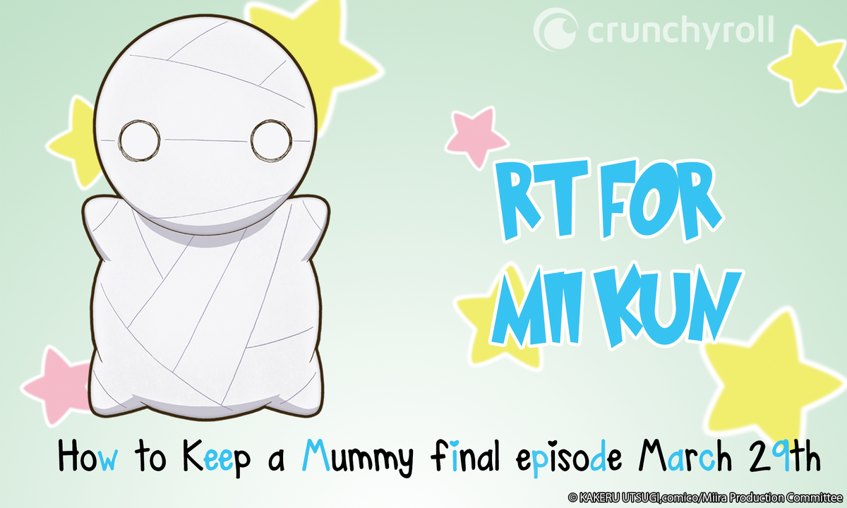 Crunchyroll On Twitter Flash Contest Rt Your Favorite Monster For A Chance To Win Your Very Own How To Keep A Mummy Poster Jan 12, 2018 to mar 30, 2018 premiered: twitter