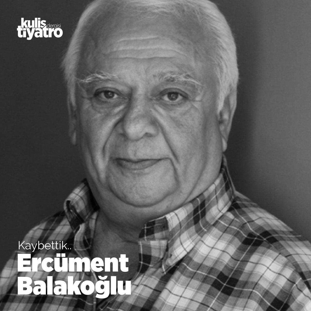 Ercüment Balakoğlu hayatını kaybetti
