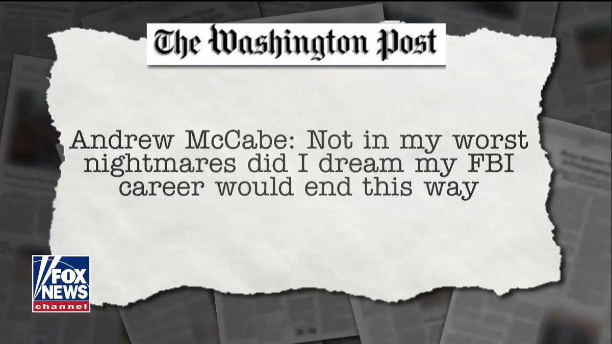 "Fired McCabe fires back in op-ed: ""Not in my worst nightmares did I dream my FBI career would end this way"""