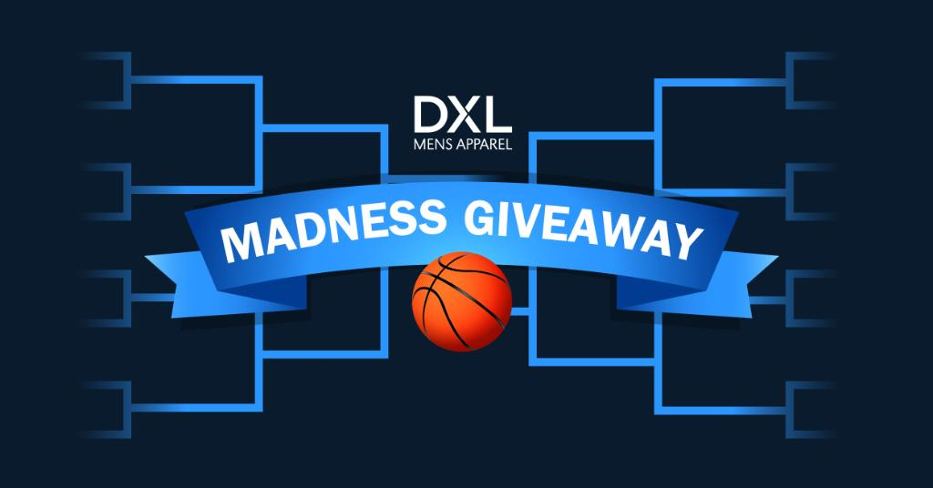 f0d0ae23984 ... the DXL Madness Giveaway for a chance to win a  200 DXL gift card.  Check back on Facebook Monday